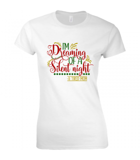 Tricou Dreaming of a Silent Night